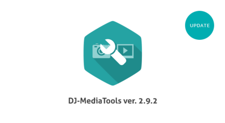 DJ-MediaTools 2.9.2 version is available