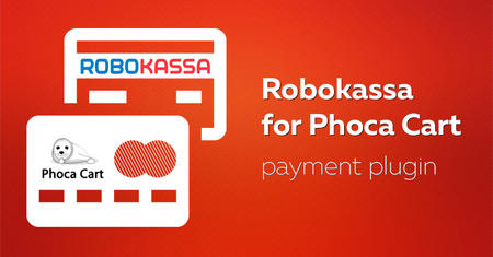 Robokassa payment plugin for Phoca Cart released