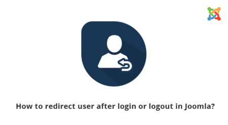 How to redirect user after login or logout in Joomla
