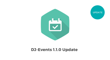 DJ-Events 1.1.0 update brings new features!