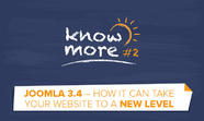 KnowMore #2: Joomla 3.4  � How it can take your website to a new level